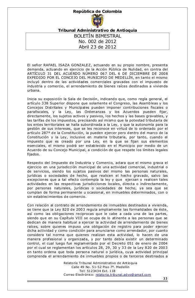 República de Colombia  Tribunal Administrativo de Antioquia  BOLETÍN BIMESTRAL  No. 002 de 2012  Abril 23 de 2012  El seño...