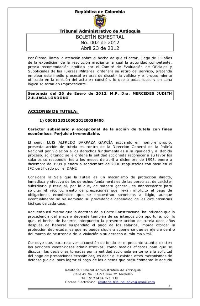 República de Colombia  Tribunal Administrativo de Antioquia  BOLETÍN BIMESTRAL  No. 002 de 2012  Abril 23 de 2012  Por últ...