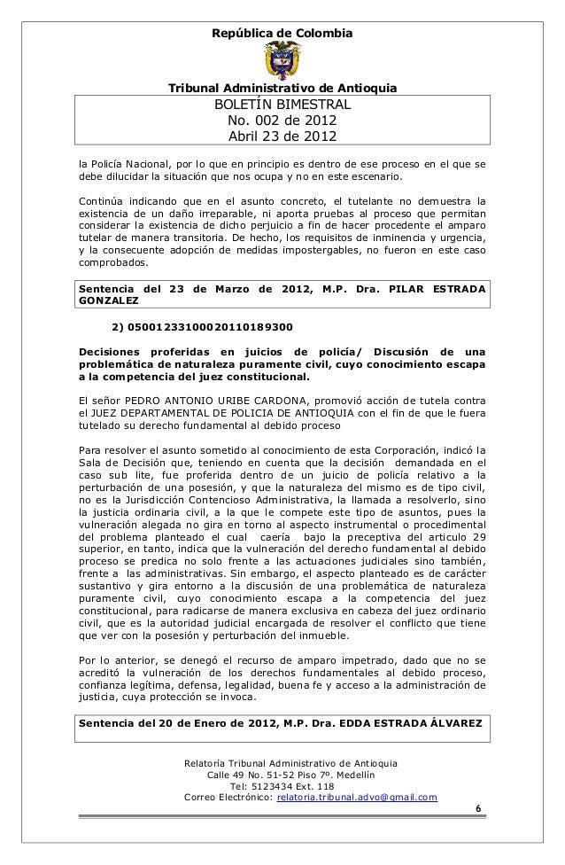 República de Colombia  Tribunal Administrativo de Antioquia  BOLETÍN BIMESTRAL  No. 002 de 2012  Abril 23 de 2012  la Poli...