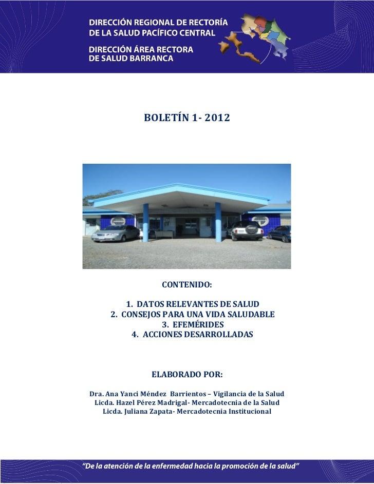 BOLETÍN 1- 2012                     CONTENIDO:          1. DATOS RELEVANTES DE SALUD      2. CONSEJOS PARA UNA VIDA SALUDA...