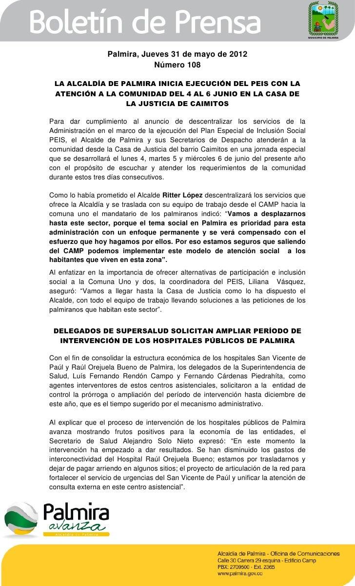 Palmira, Jueves 31 de mayo de 2012                               Número 108 LA ALCALDÍA DE PALMIRA INICIA EJECUCIÓN DEL PE...