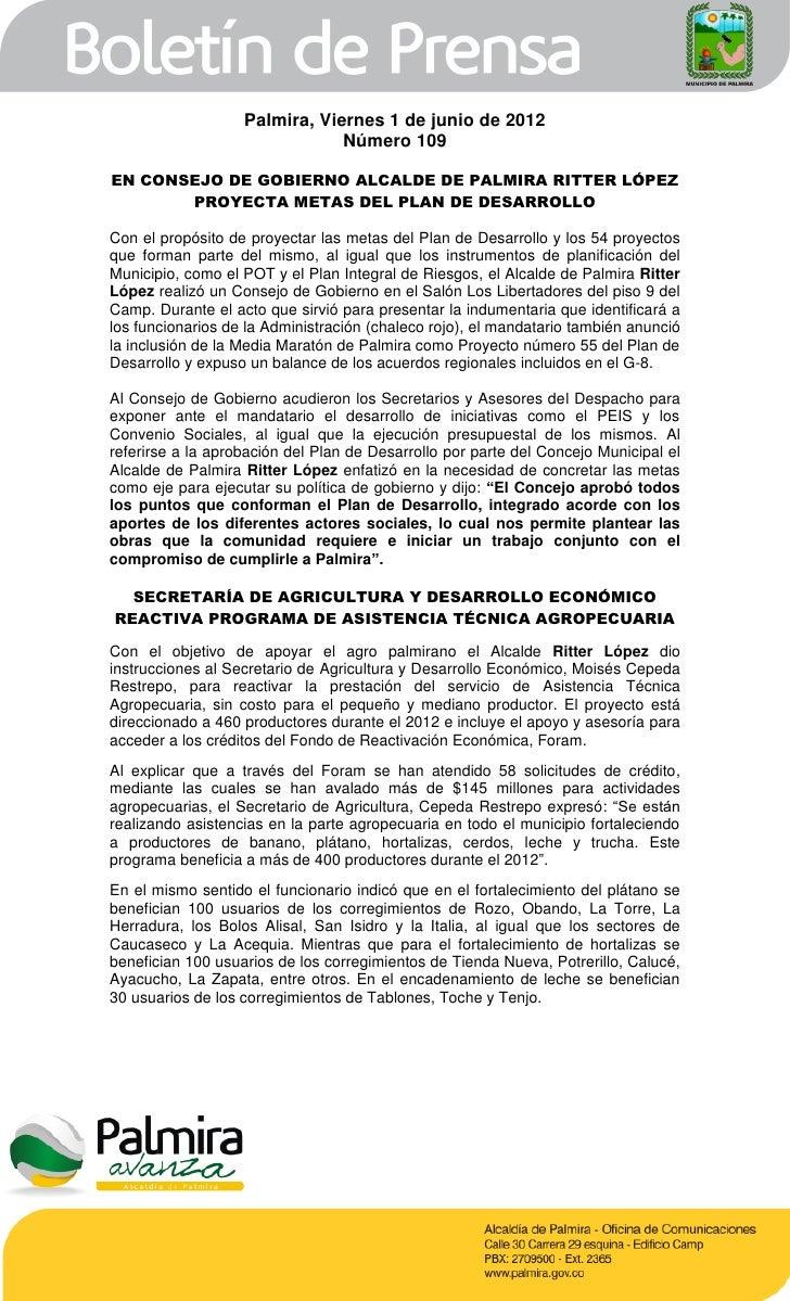 Palmira, Viernes 1 de junio de 2012                               Número 109EN CONSEJO DE GOBIERNO ALCALDE DE PALMIRA RITT...