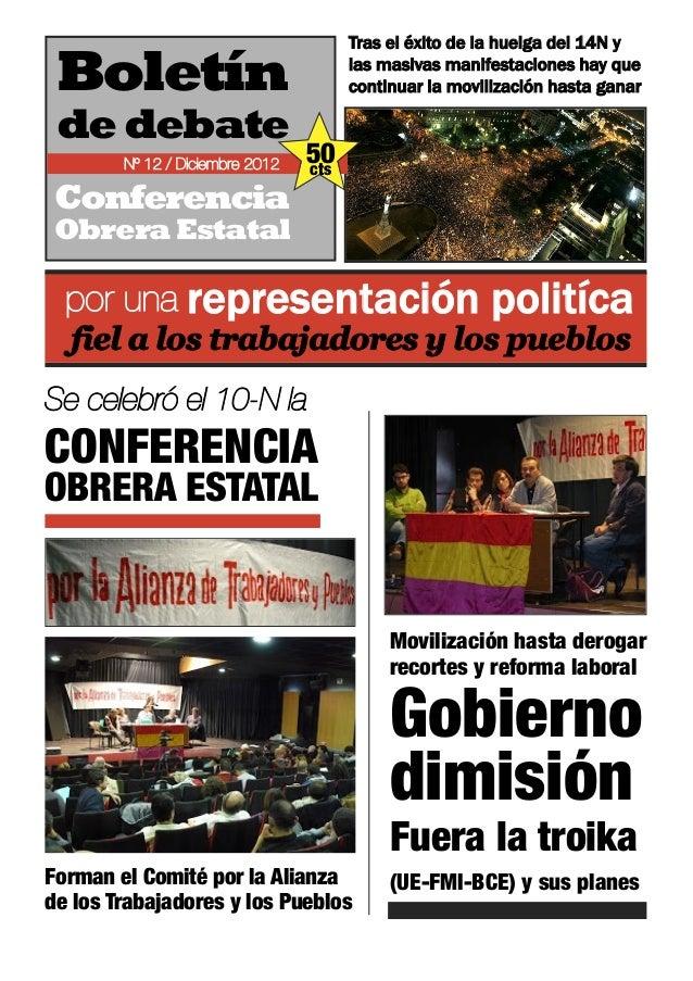 Tras el éxito de la huelga del 14N y Boletín                               las masivas manifestaciones hay que            ...