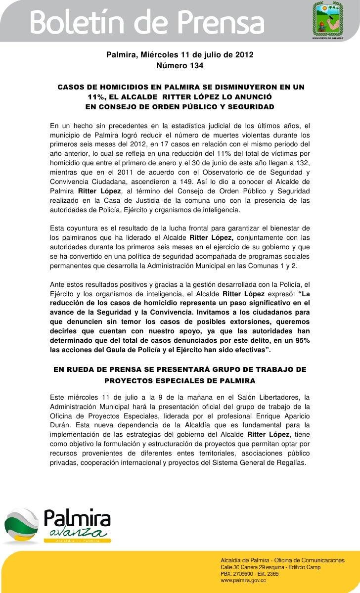 Palmira, Miércoles 11 de julio de 2012                               Número 134  CASOS DE HOMICIDIOS EN PALMIRA SE DISMINU...