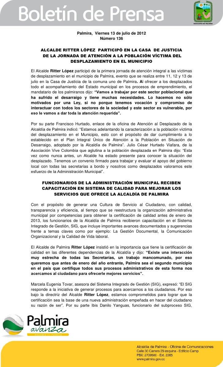 Palmira, Viernes 13 de julio de 2012                                      Número 136     ALCALDE RITTER LÓPEZ PARTICIPÓ EN...