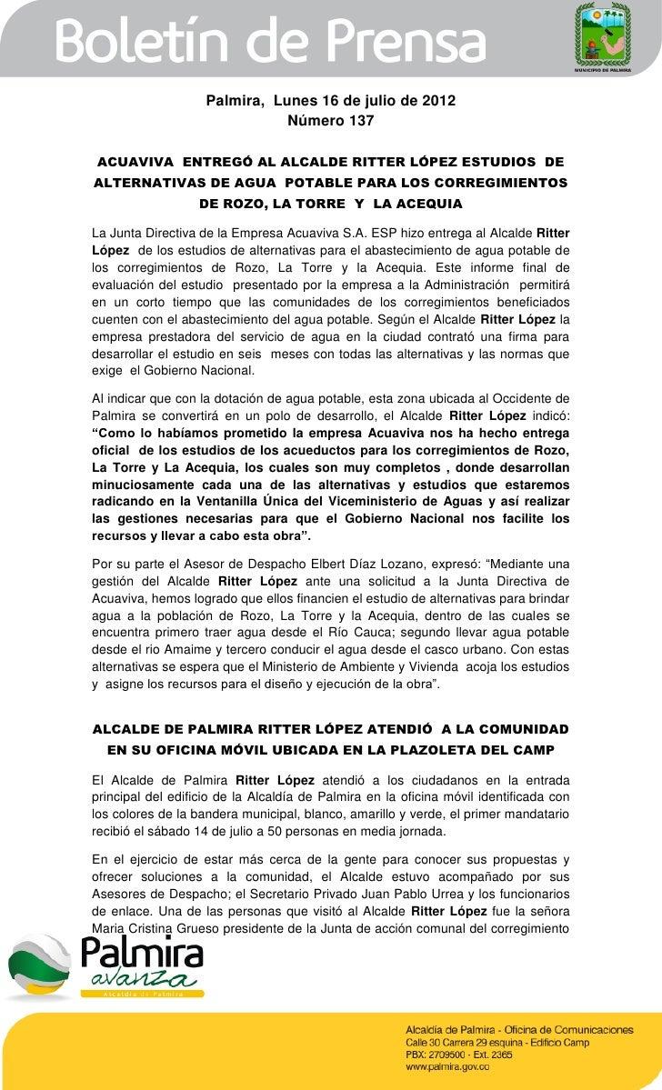 Palmira, Lunes 16 de julio de 2012                               Número 137ACUAVIVA ENTREGÓ AL ALCALDE RITTER LÓPEZ ESTUDI...
