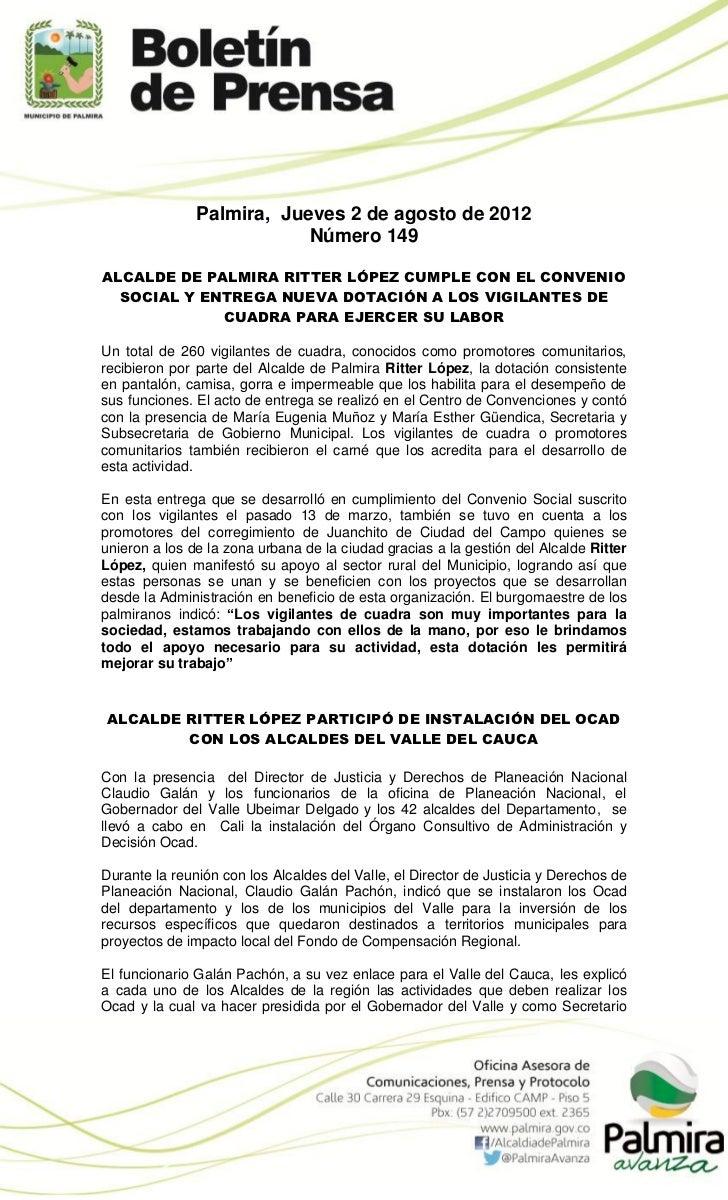 Palmira, Jueves 2 de agosto de 2012                           Número 149ALCALDE DE PALMIRA RITTER LÓPEZ CUMPLE CON EL CONV...
