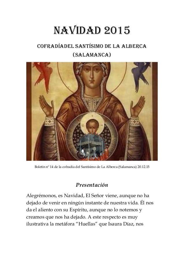 Navidad 2015 Cofradíadel santísimo de La alberca (salamanca) Boletín nº 14 de la cofradía del Santísimo de La Alberca (Sal...