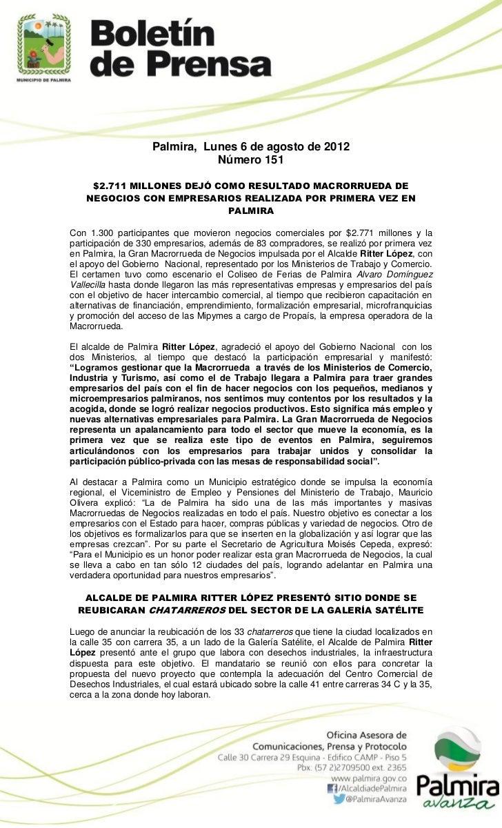 Palmira, Lunes 6 de agosto de 2012                               Número 151     $2.711 MILLONES DEJÓ COMO RESULTADO MACROR...