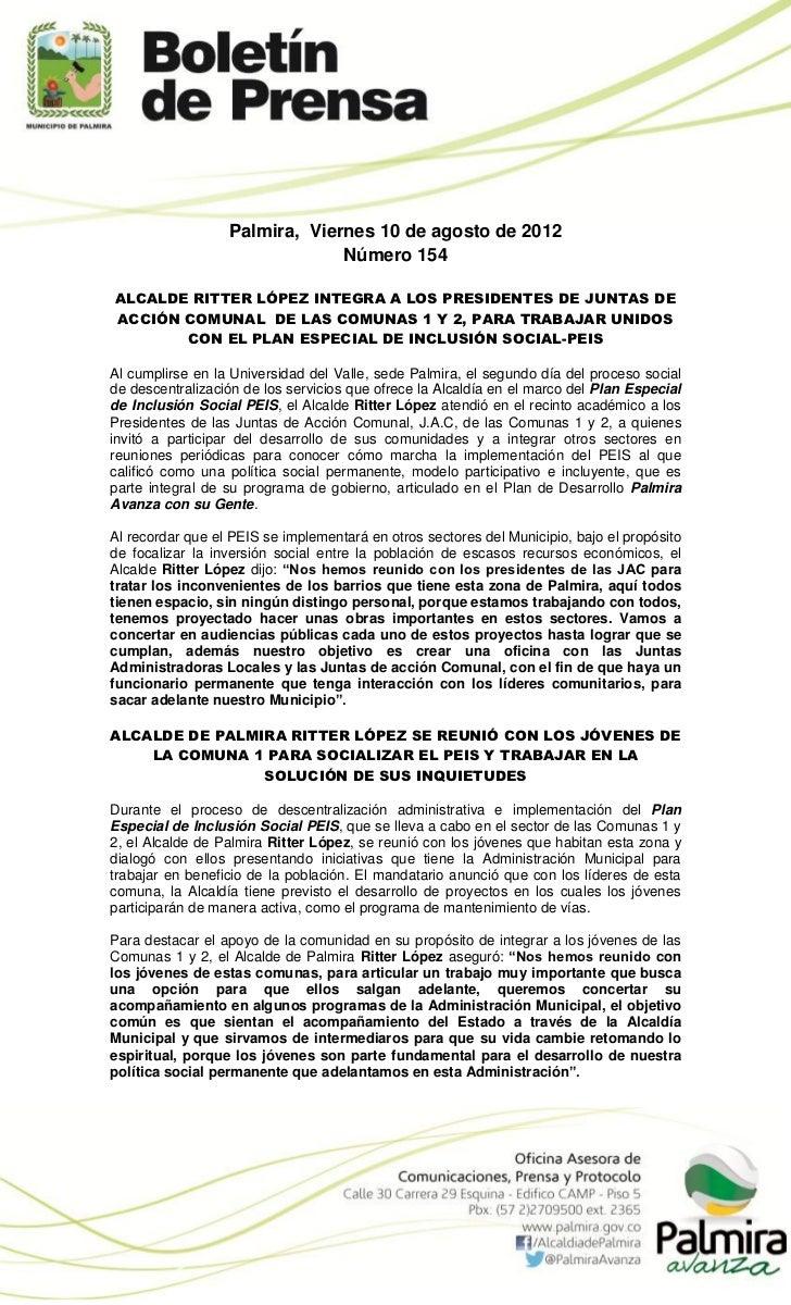Palmira, Viernes 10 de agosto de 2012                               Número 154ALCALDE RITTER LÓPEZ INTEGRA A LOS PRESIDENT...