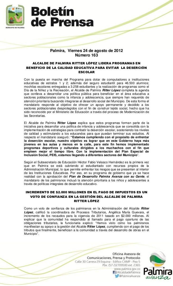 Palmira, Viernes 24 de agosto de 2012                                Número 163    ALCALDE DE PALMIRA RITTER LÓPEZ LIDERA ...