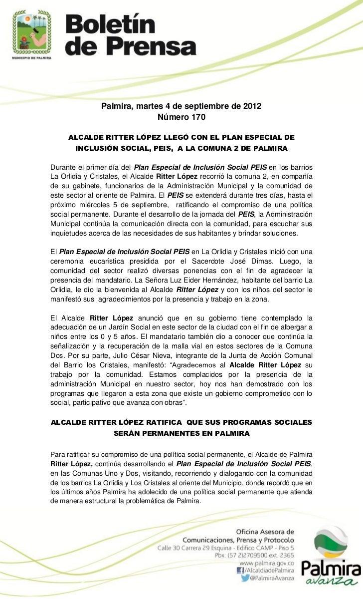 Palmira, martes 4 de septiembre de 2012                               Número 170     ALCALDE RITTER LÓPEZ LLEGÓ CON EL PLA...