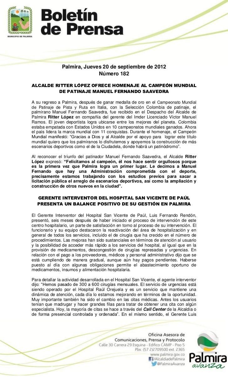 Palmira, Jueves 20 de septiembre de 2012                              Número 182ALCALDE RITTER LÓPEZ OFRECE HOMENAJE AL CA...