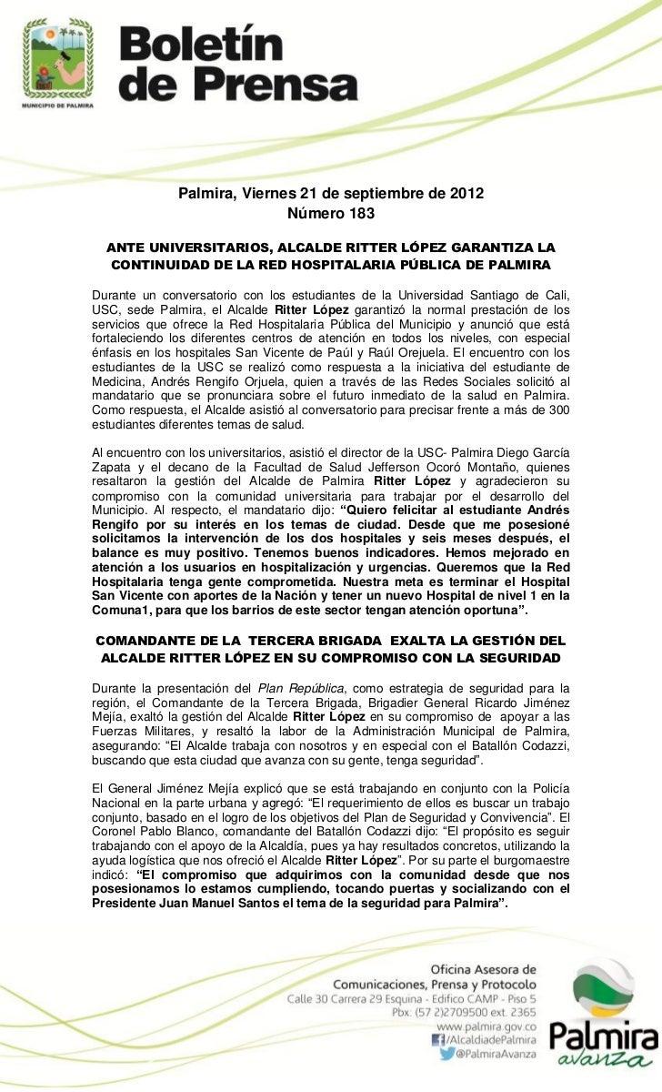 Palmira, Viernes 21 de septiembre de 2012                              Número 183  ANTE UNIVERSITARIOS, ALCALDE RITTER LÓP...