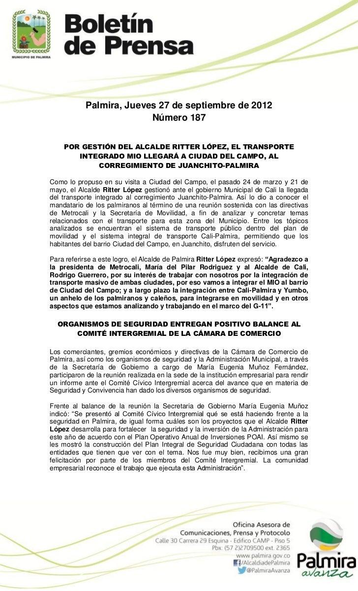 Palmira, Jueves 27 de septiembre de 2012                          Número 187    POR GESTIÓN DEL ALCALDE RITTER LÓPEZ, EL T...