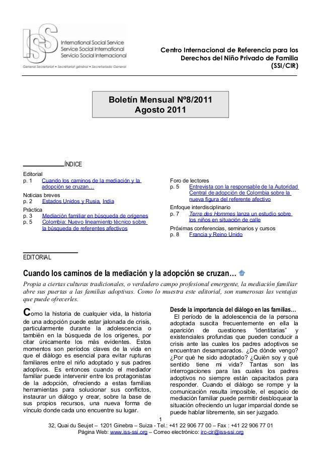 Centro Internacional de Referencia para los Derechos del Niño Privado de Familia (SSI/CIR) Boletín Mensual Nº8/2011 Agosto...