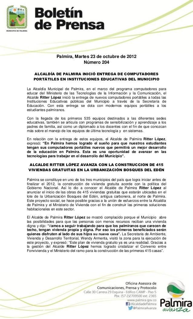 Palmira, Martes 23 de octubre de 2012                               Número 204    ALCALDÍA DE PALMIRA INICIÓ ENTREGA DE CO...