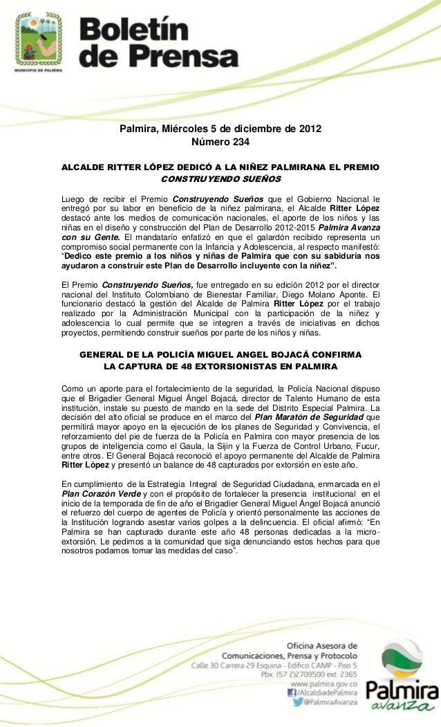 Palmira, Miércoles 5 de diciembre de 2012                              Número 234ALCALDE RITTER LÓPEZ DEDICÓ A LA NIÑEZ PA...
