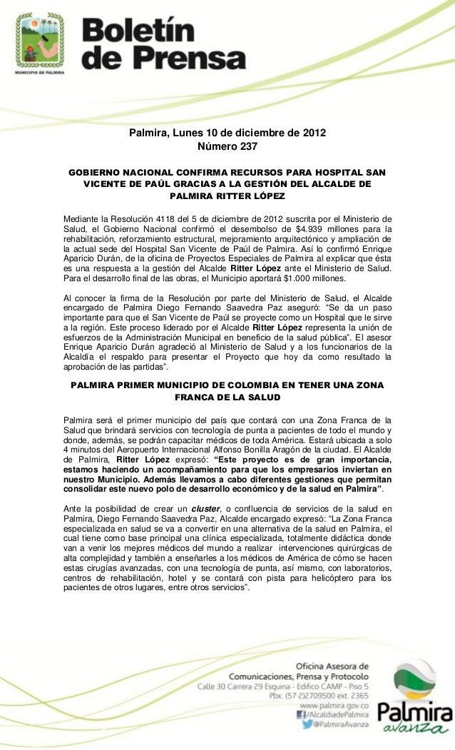 Palmira, Lunes 10 de diciembre de 2012                              Número 237 GOBIERNO NACIONAL CONFIRMA RECURSOS PARA HO...