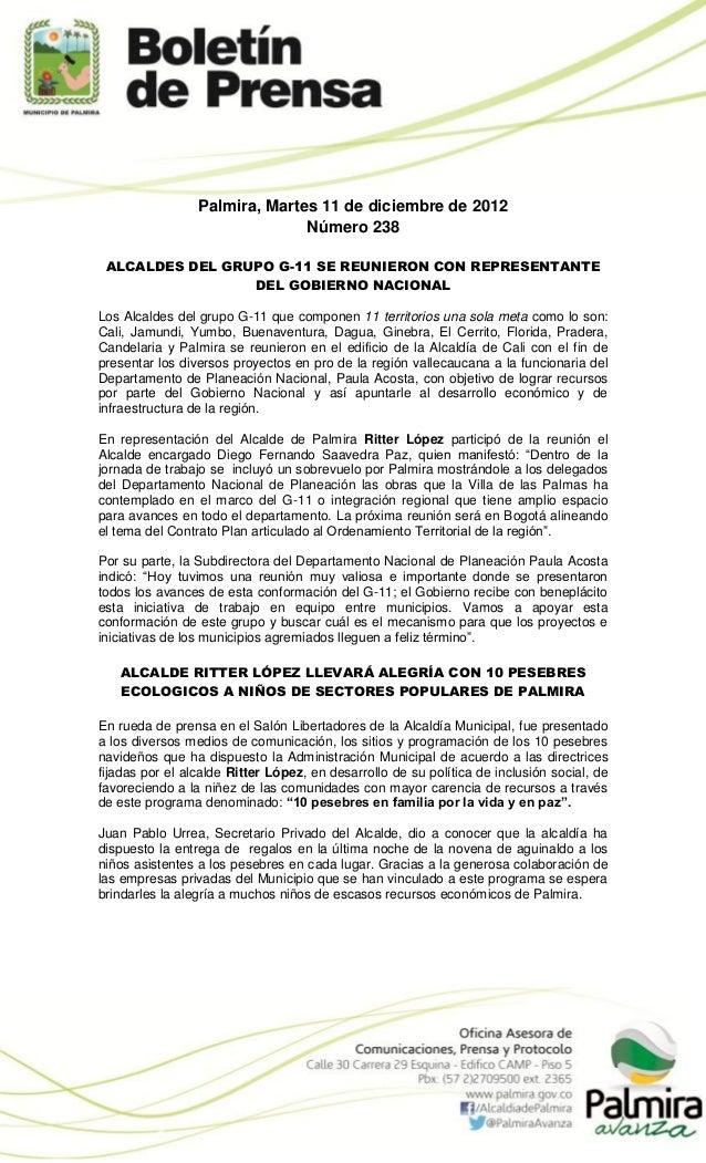 Palmira, Martes 11 de diciembre de 2012                               Número 238 ALCALDES DEL GRUPO G-11 SE REUNIERON CON ...