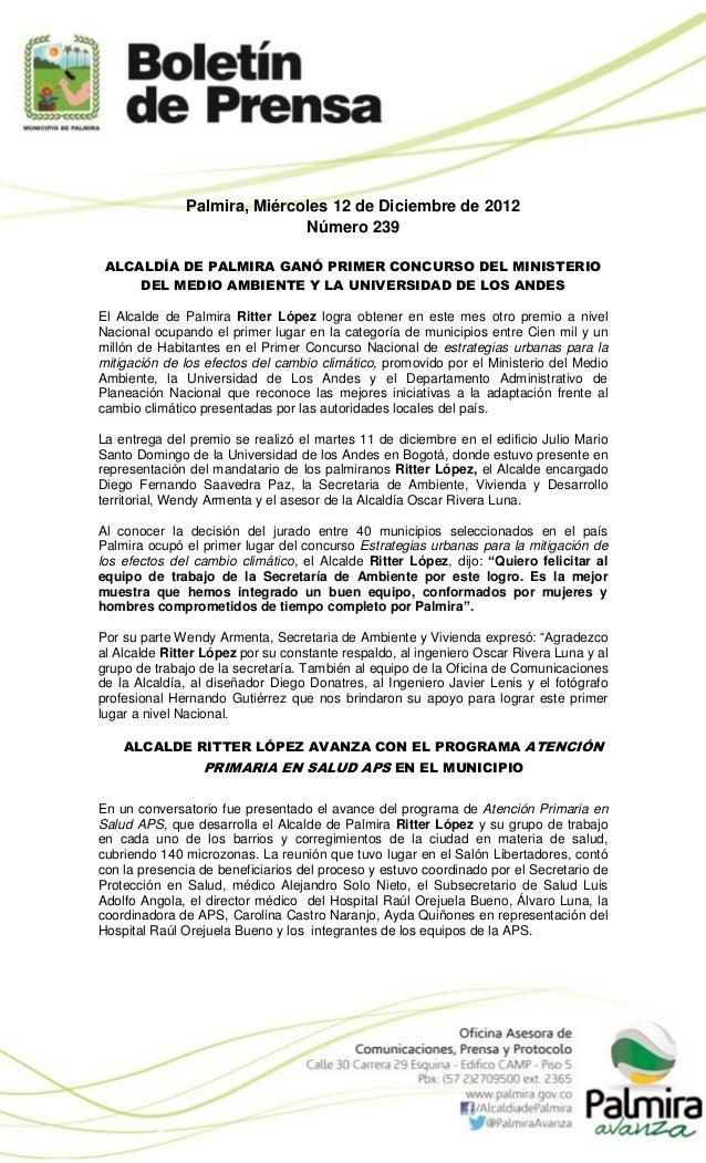 Palmira, Miércoles 12 de Diciembre de 2012                             Número 239 ALCALDÍA DE PALMIRA GANÓ PRIMER CONCURSO...