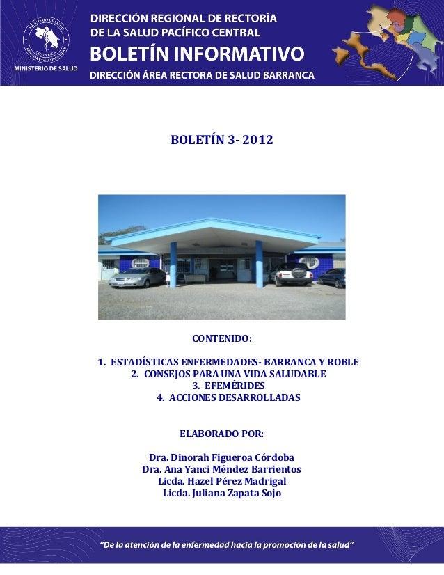 BOLETÍN 3- 2012                 CONTENIDO:1. ESTADÍSTICAS ENFERMEDADES- BARRANCA Y ROBLE      2. CONSEJOS PARA UNA VIDA SA...