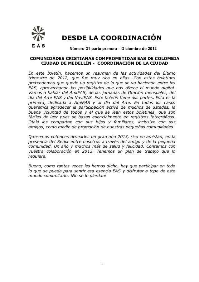DESDE LA COORDINACIÓN EAS                    Número 31 parte primera – Diciembre de 2012COMUNIDADES CRISTIANAS COMPROMETID...