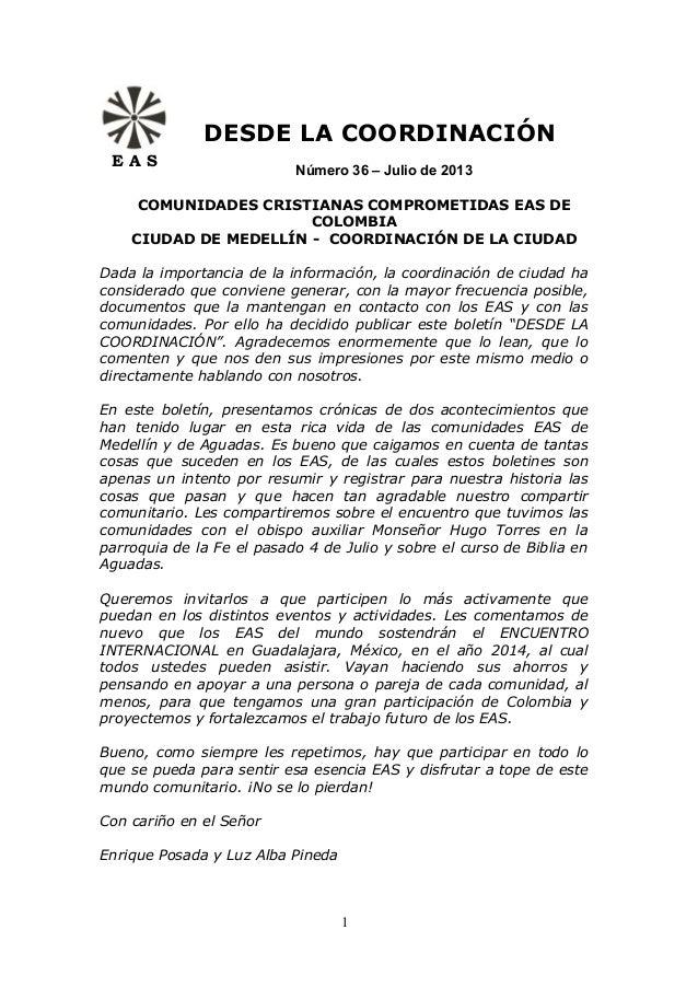 DESDE LA COORDINACIÓN Número 36 – Julio de 2013 E A S COMUNIDADES CRISTIANAS COMPROMETIDAS EAS DE COLOMBIA CIUDAD DE MEDEL...