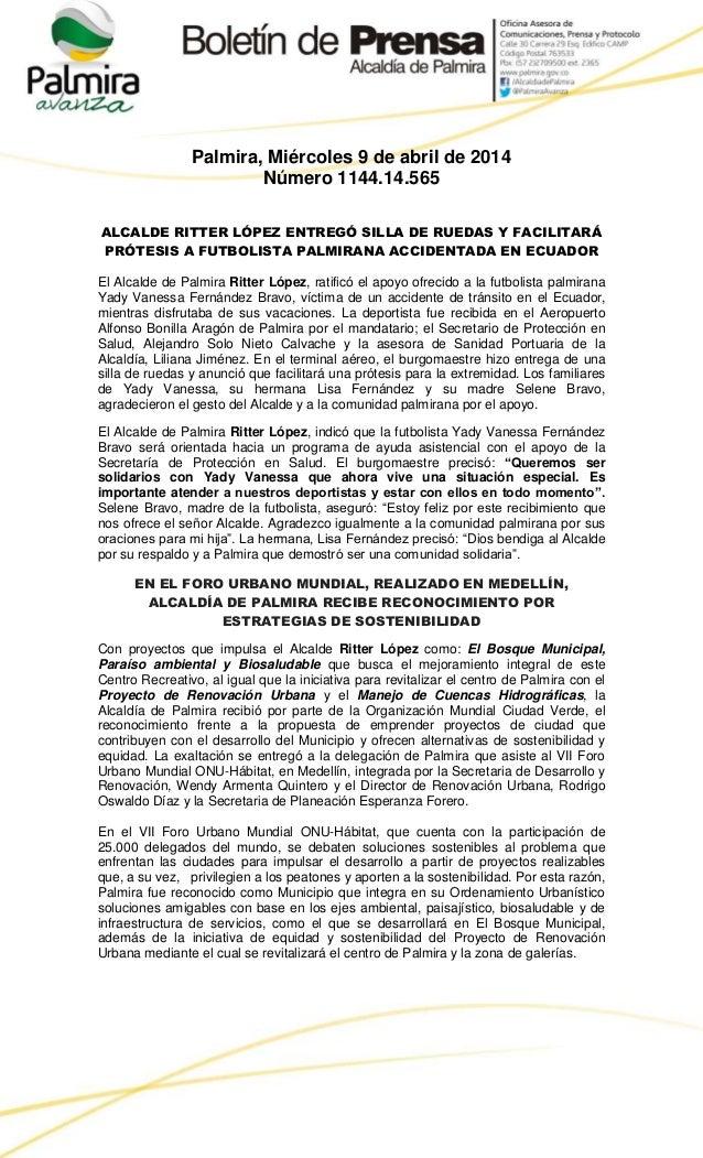 Palmira, Miércoles 9 de abril de 2014 Número 1144.14.565 ALCALDE RITTER LÓPEZ ENTREGÓ SILLA DE RUEDAS Y FACILITARÁ PRÓTESI...