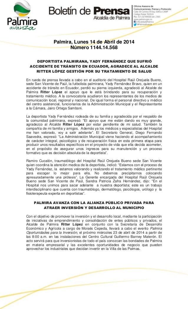 Palmira, Lunes 14 de Abril de 2014 Número 1144.14.568 DEPORTISTA PALMIRANA, YADY FERNÁNDEZ QUE SUFRIÓ ACCIDENTE DE TRÁNSIT...