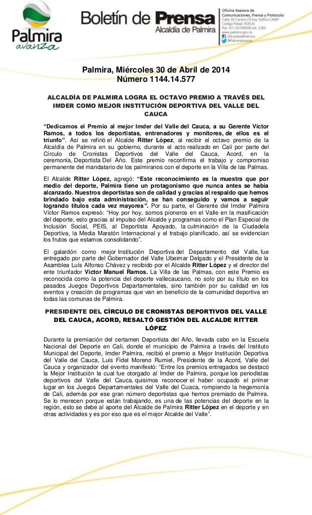 Palmira, Miércoles 30 de Abril de 2014 Número 1144.14.577 ALCALDÍA DE PALMIRA LOGRA EL OCTAVO PREMIO A TRAVÉS DEL IMDER CO...