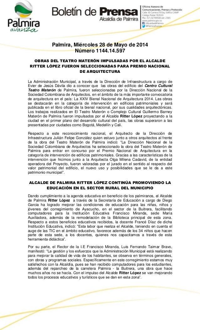 Palmira, Miércoles 28 de Mayo de 2014 Número 1144.14.597 OBRAS DEL TEATRO MATERÓN IMPULSADAS POR EL ALCALDE RITTER LÓPEZ F...