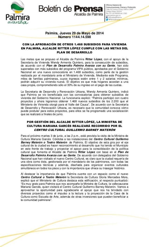 Palmira, Jueves 29 de Mayo de 2014 Número 1144.14.598 CON LA APROBACIÓN DE OTROS 1.468 SUBSIDIOS PARA VIVIENDA EN PALMIRA,...