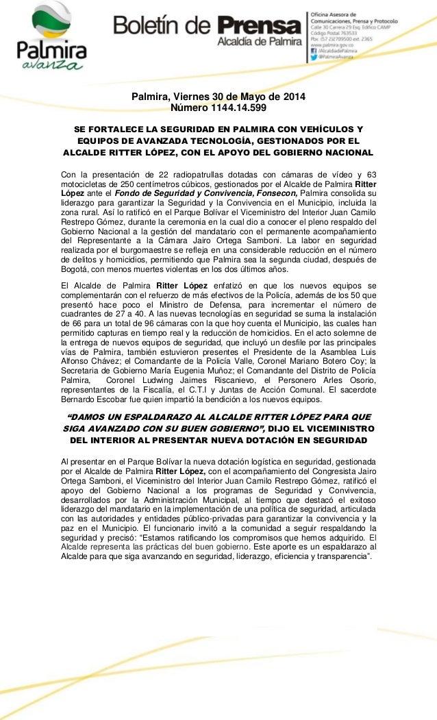 Palmira, Viernes 30 de Mayo de 2014 Número 1144.14.599 SE FORTALECE LA SEGURIDAD EN PALMIRA CON VEHÍCULOS Y EQUIPOS DE AVA...