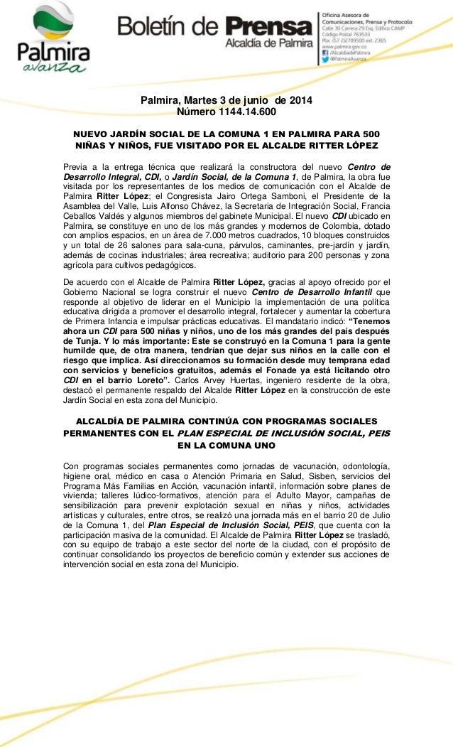 Palmira, Martes 3 de junio de 2014 Número 1144.14.600 NUEVO JARDÍN SOCIAL DE LA COMUNA 1 EN PALMIRA PARA 500 NIÑAS Y NIÑOS...