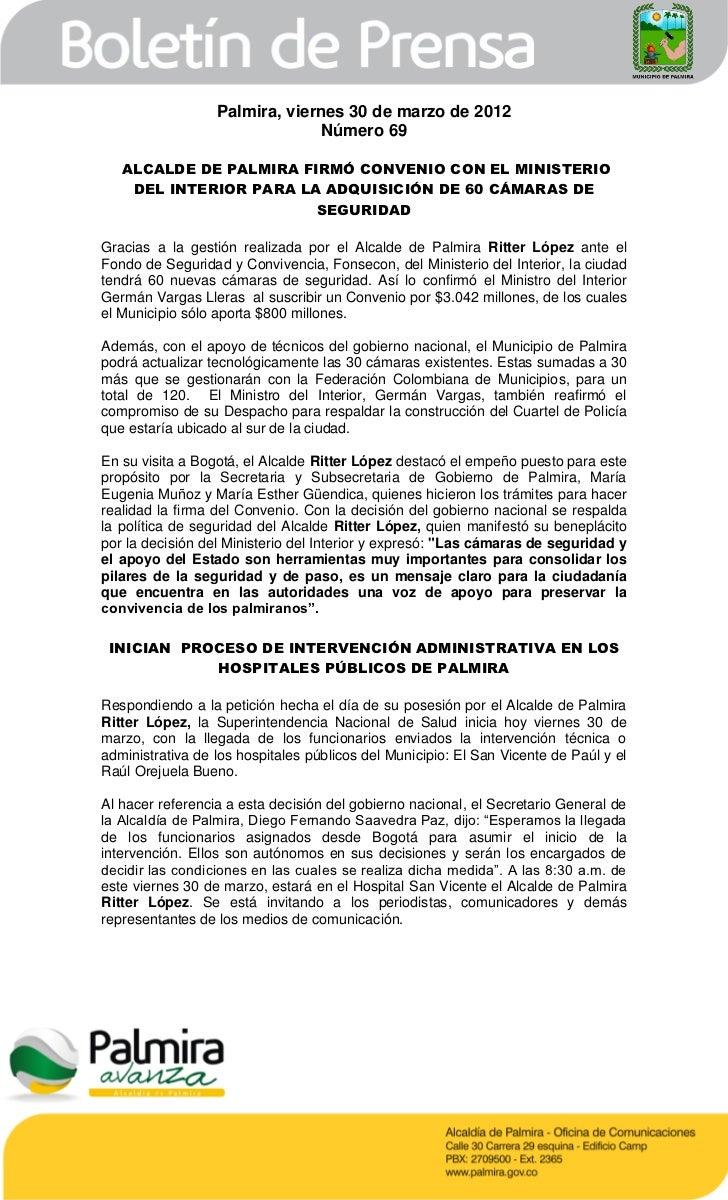 Palmira, viernes 30 de marzo de 2012                               Número 69   ALCALDE DE PALMIRA FIRMÓ CONVENIO CON EL MI...
