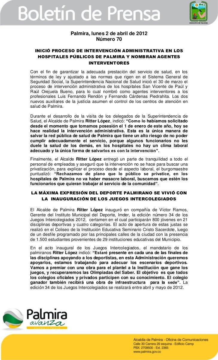 Palmira, lunes 2 de abril de 2012                                Número 70  INICIÓ PROCESO DE INTERVENCIÓN ADMINISTRATIVA ...