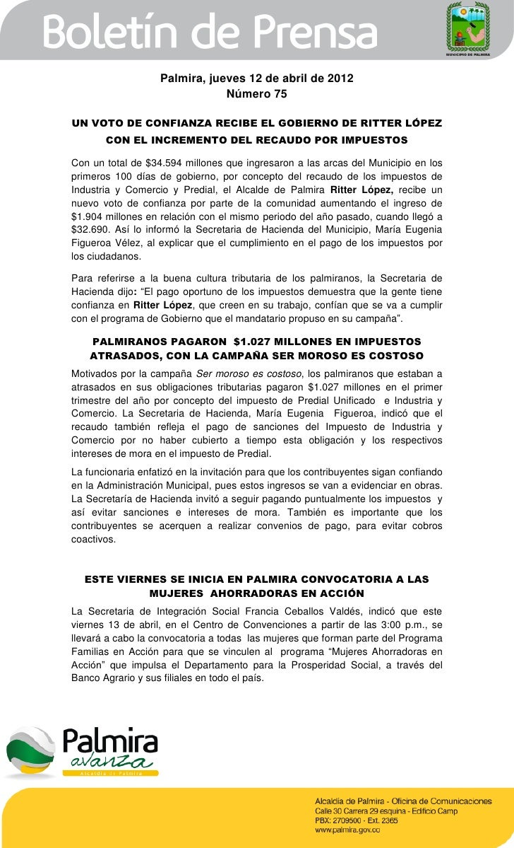 Palmira, jueves 12 de abril de 2012                                Número 75UN VOTO DE CONFIANZA RECIBE EL GOBIERNO DE RIT...