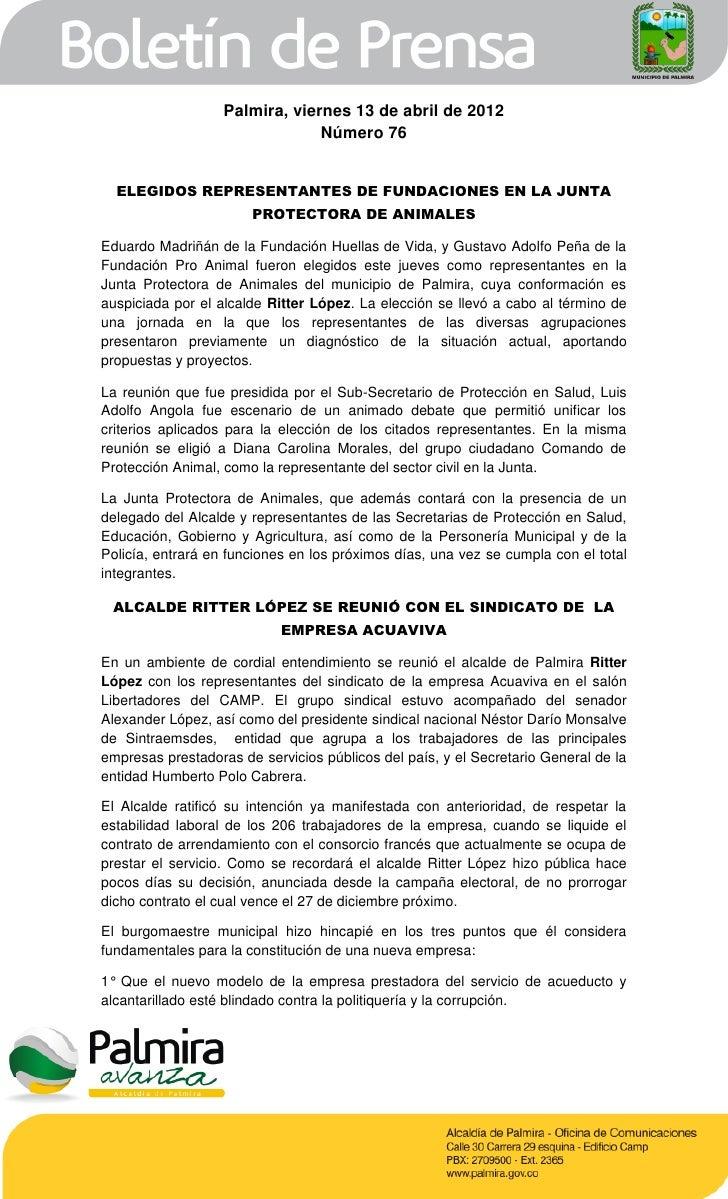 Palmira, viernes 13 de abril de 2012                                Número 76  ELEGIDOS REPRESENTANTES DE FUNDACIONES EN L...
