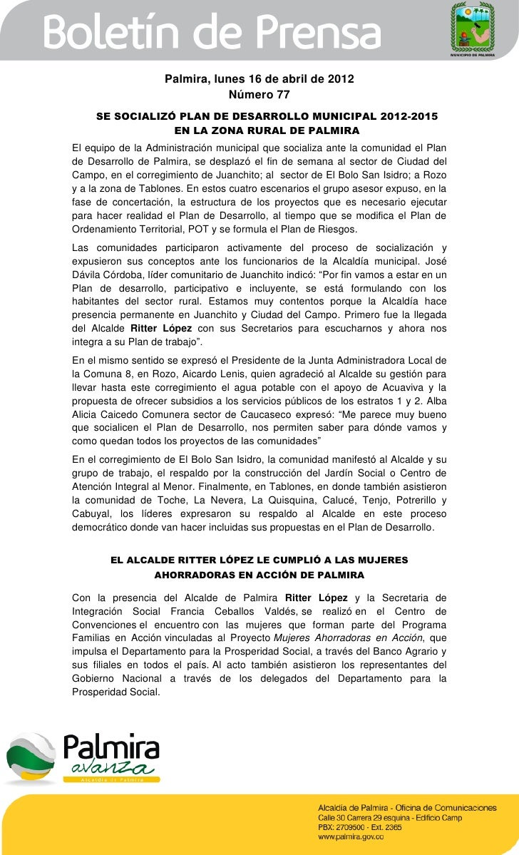 Palmira, lunes 16 de abril de 2012                                Número 77     SE SOCIALIZÓ PLAN DE DESARROLLO MUNICIPAL ...