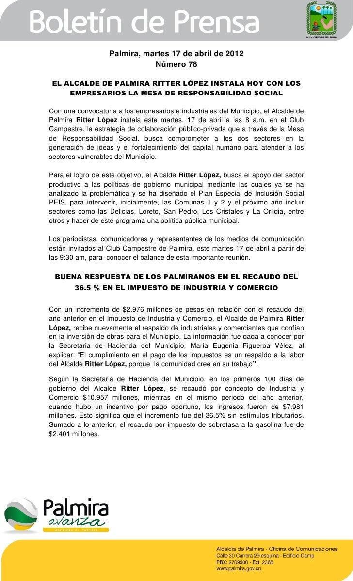 Palmira, martes 17 de abril de 2012                              Número 78 EL ALCALDE DE PALMIRA RITTER LÓPEZ INSTALA HOY ...