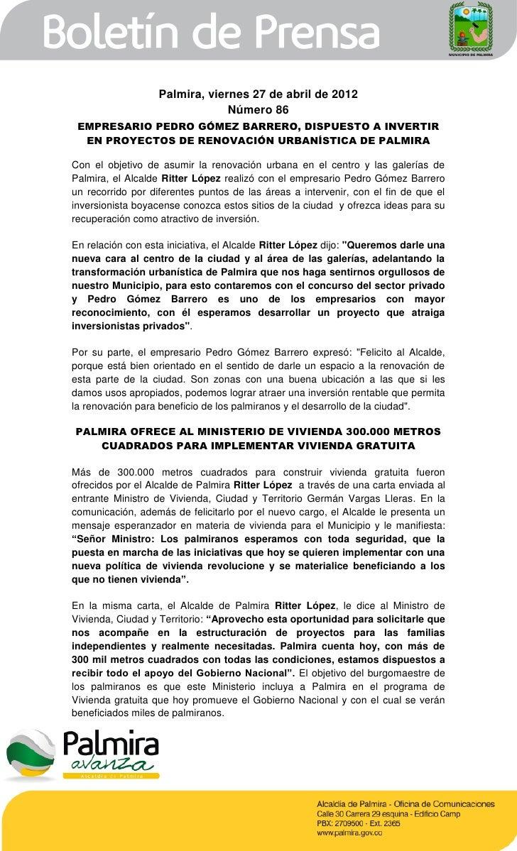Palmira, viernes 27 de abril de 2012                                Número 86 EMPRESARIO PEDRO GÓMEZ BARRERO, DISPUESTO A ...