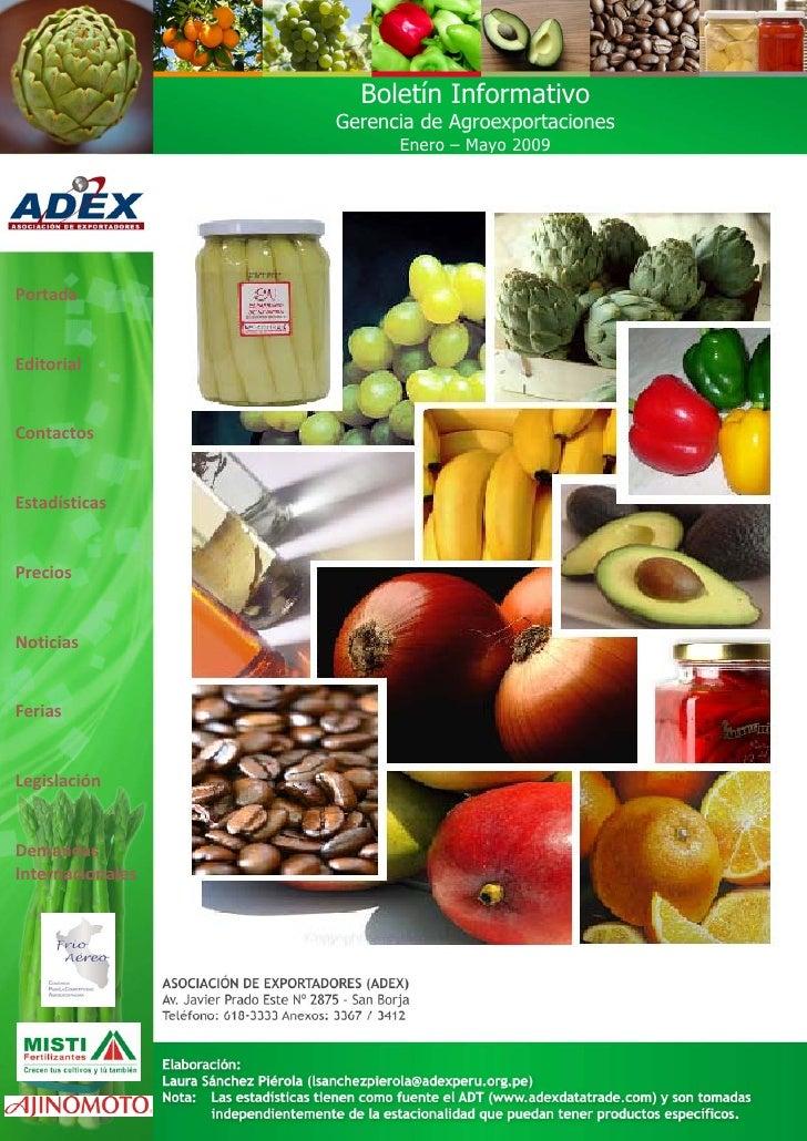 Boletín Informativo                   Gerencia de Agroexportaciones                         Enero – Mayo 2009     Portada ...