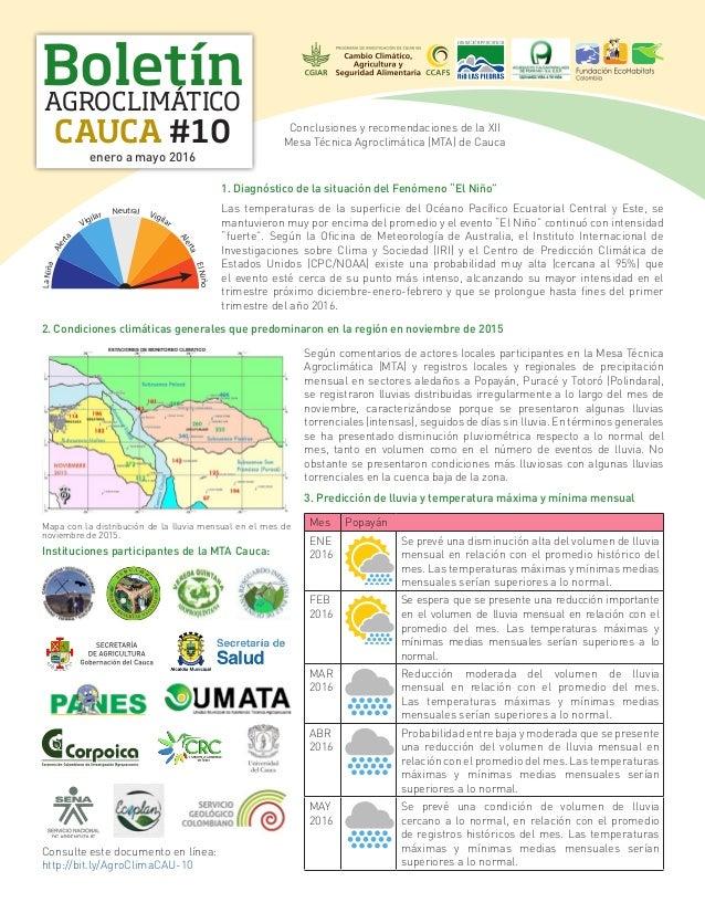 Boletín CAUCA #10 AGROCLIMÁTICO enero a mayo 2016 Conclusiones y recomendaciones de la XII Mesa Técnica Agroclimática (MTA...