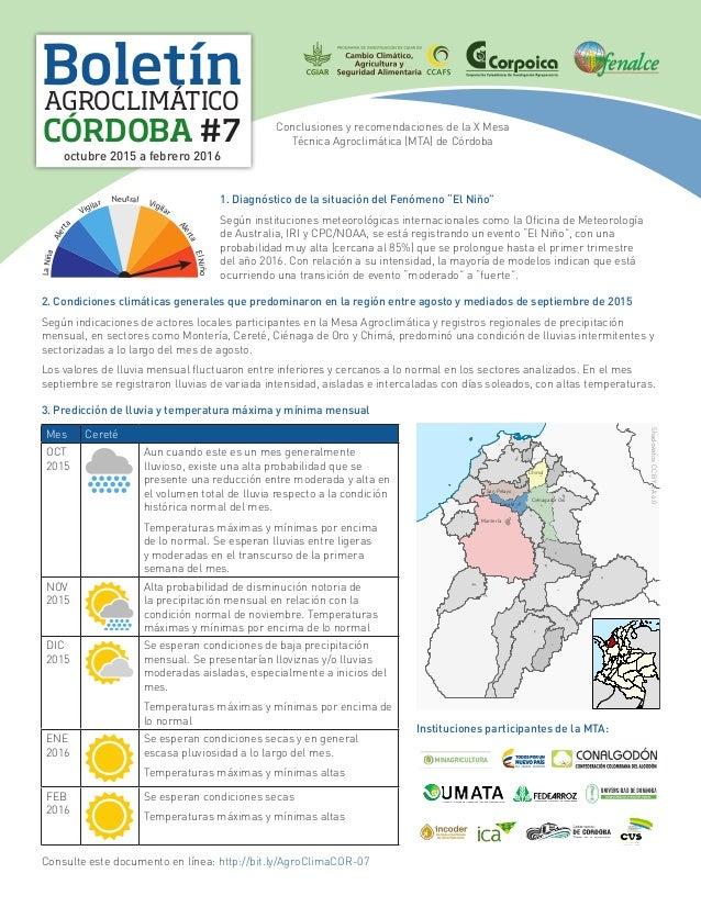 Boletín CÓRDOBA #7 AGROCLIMÁTICO octubre 2015 a febrero 2016 Conclusiones y recomendaciones de la X Mesa Técnica Agroclimá...