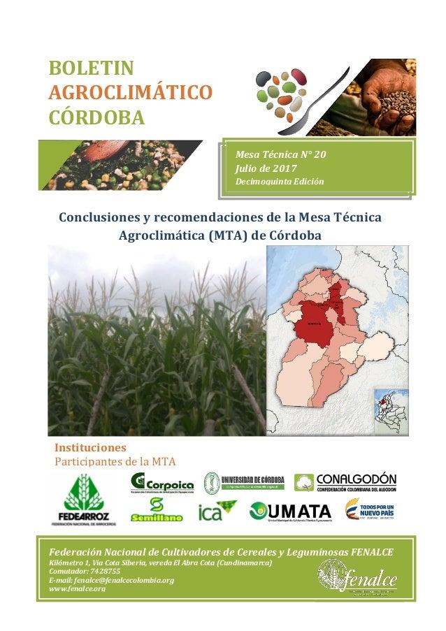 Conclusiones y recomendaciones de la Mesa Técnica Agroclimática (MTA) de Córdoba BOLETIN AGROCLIMÁTICO CÓRDOBA Mesa Técnic...