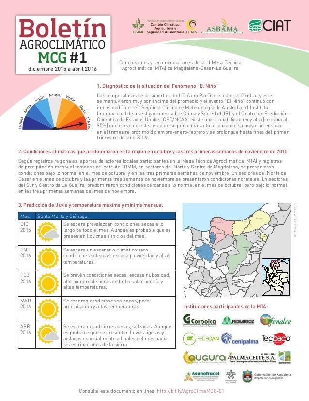 Boletín MCG #1 AGROCLIMÁTICO diciembre 2015 a abril 2016 Conclusiones y recomendaciones de la III Mesa Técnica Agroclimáti...