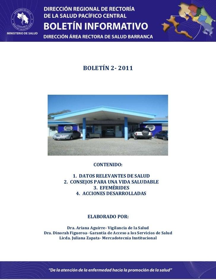 BOLETÍN 2- 2011<br />CONTENIDO:<br />DATOS RELEVANTES DE SALUD<br />CONSEJOS PARA UNA VIDA SALUDABLE<br />EFEMÉRIDES<br />...