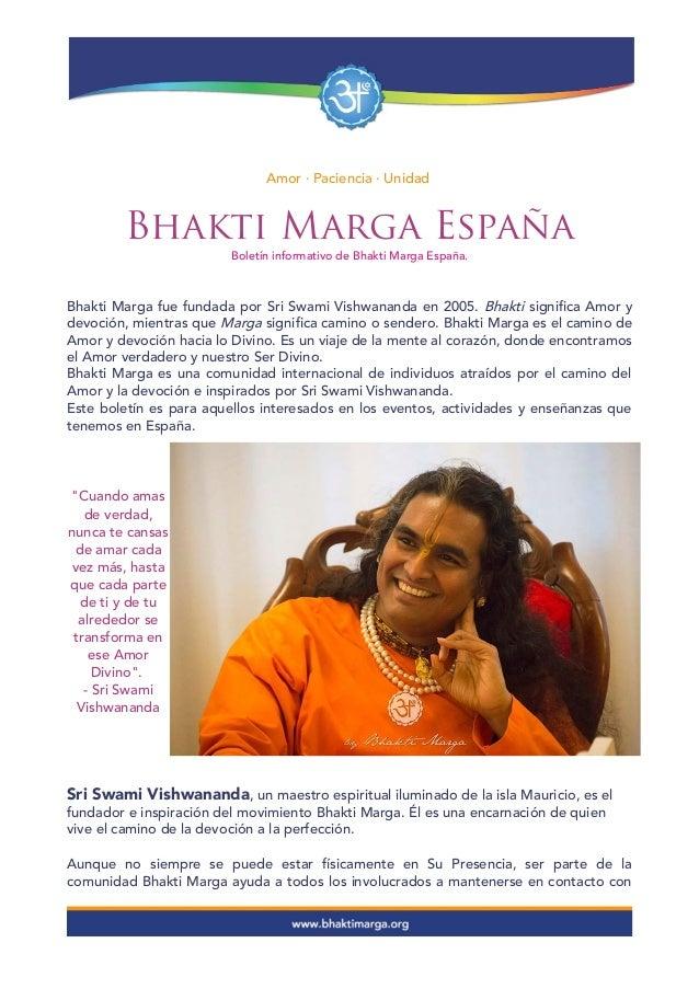 Amor · Paciencia · Unidad Bhakti Marga España Boletín informativo de Bhakti Marga España. Bhakti Marga fue fundada por Sri...