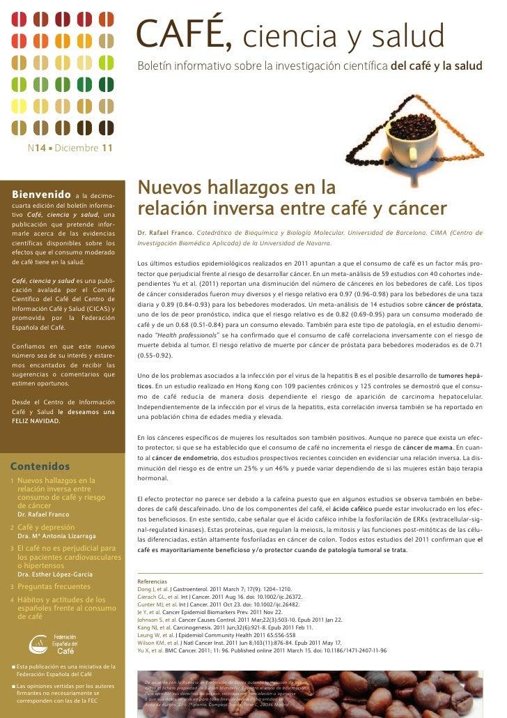 CAFÉ, ciencia y salud                                               Boletín informativo sobre la investigación científica ...